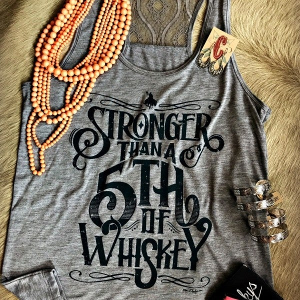 Stronger Than a Fifth of Whiskey Gravel Road Laceback Tank with Denim Print