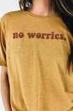 No Worries Statement Tee