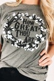 How Great Thou Art Tee