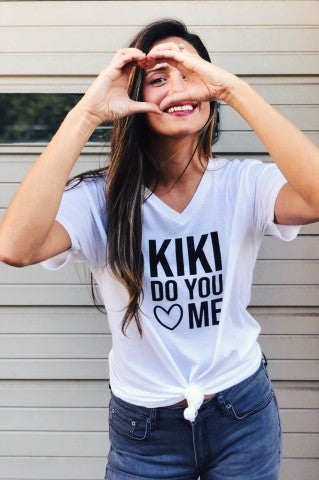 KiKi Do You Love Me Tee