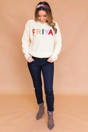 "Happy ""FRIYAY"" Sweater"