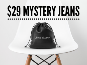$29 Mystery Jeans