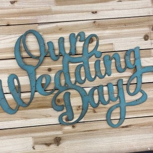 Our Wedding Day, Metal Wall Art, Home Decor