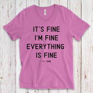 EVERYTHING IS FINE - NEON PINK