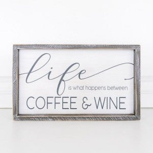 Life Between Coffee and Wine Framed Sign