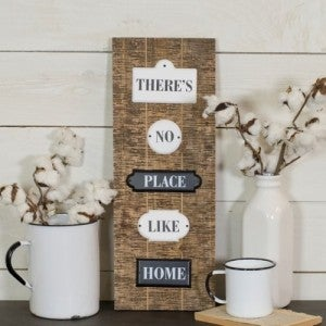 There's No Place Like Home Wood Accent