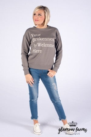**Daily Deal** Brokenness Welcome Here Sweatshirt