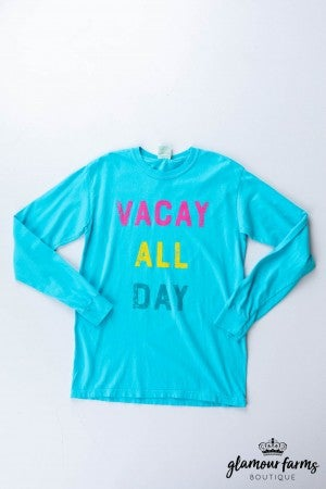 sku12978 | Vacay All Day LS Graphic Tee