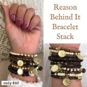Reason Behind It Bracelet Stack