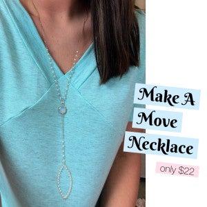 Make A Move Necklace