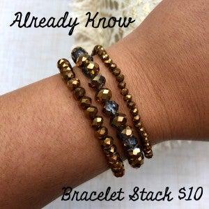 Already Know Bracelet Stack