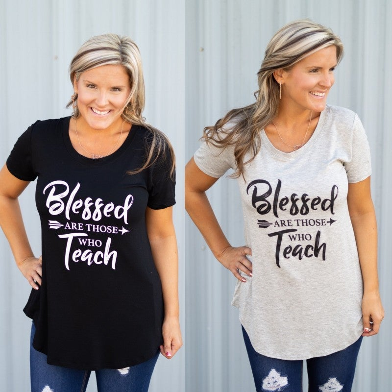 Blessed Are Those Who Teach Tee