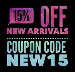 15% OFF ALL NEW ARRIVALS!!!!!