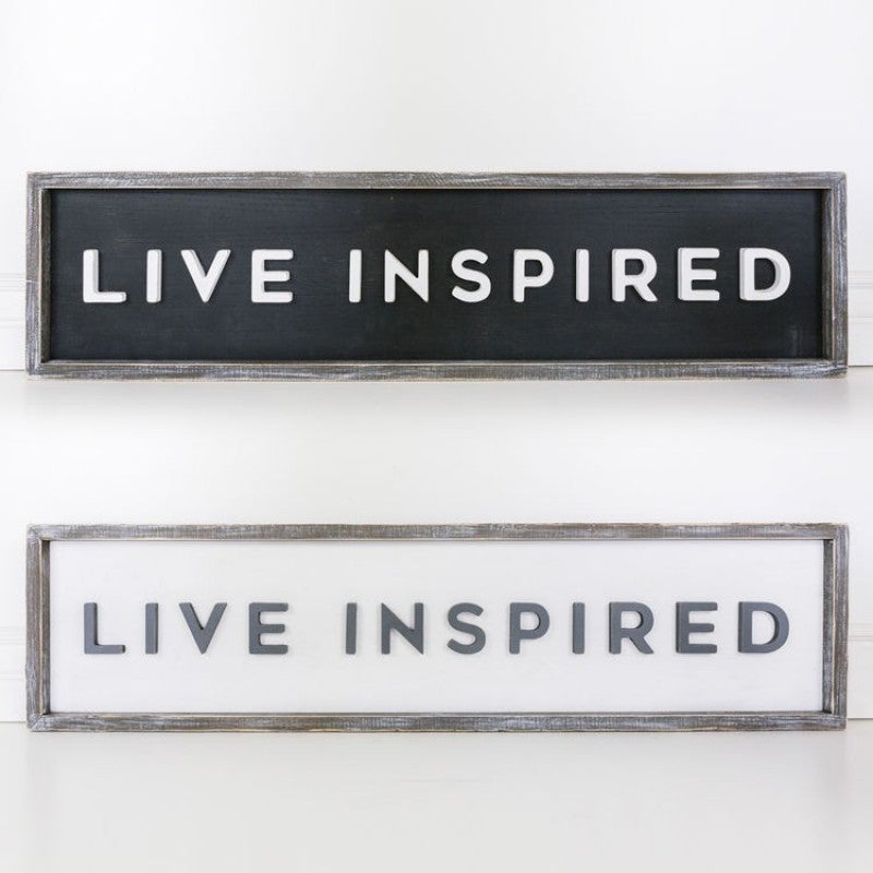 "Double Sided Sign- ""Live Inspired"""
