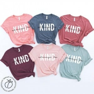 Always Be Kind T-Shirt