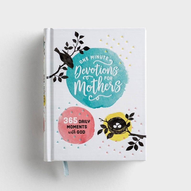 One-Minute Devotions for Mothers Daily Devotional