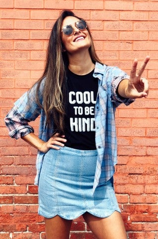 Cool To Be Kind Tee