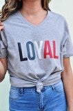 LOYAL Tee - Grey