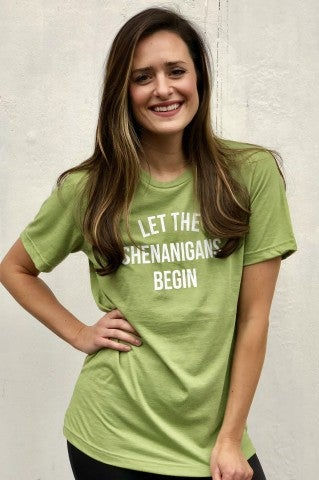 Let The Shenanigans Begin Tee