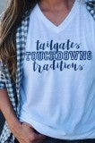 Tailgates, Touchdowns and Traditions Tee