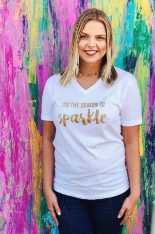 Tis the Season to Sparkle Tee