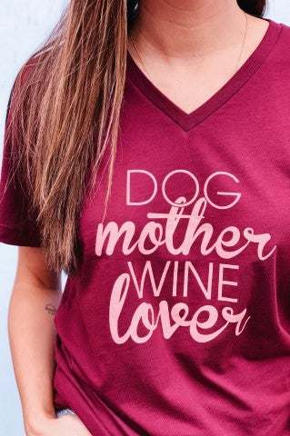 Dog Mother Wine Lover Tee