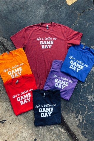 Life's Better on Game Day Tee