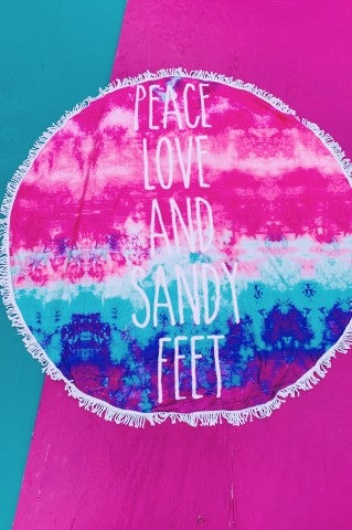 Peace, Love, and Sandy Feet Beach Towel