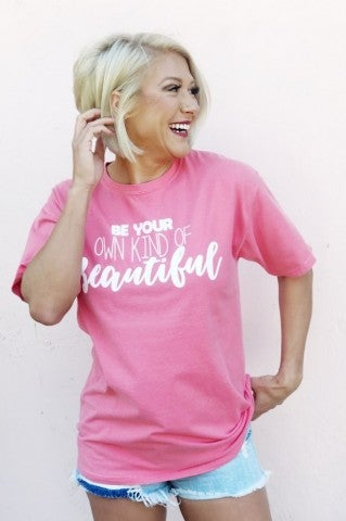 Own Kind Of Beautiful Comfort Wash Tee