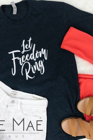 VIP- Let Freedom Ring Tee