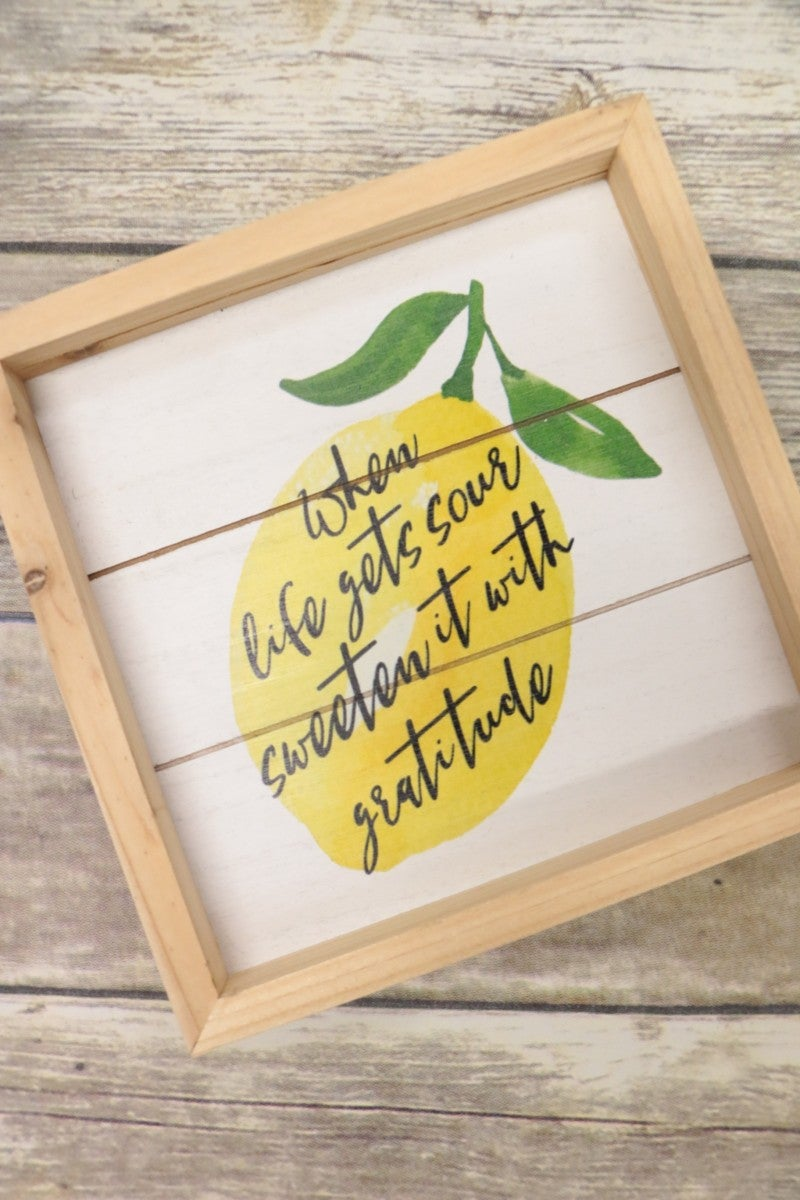 When Life Gets Sour Wooden Wall Decor