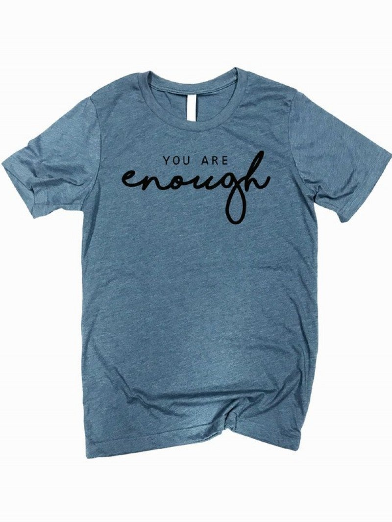 You Are Enough Graphic Tee In Multiple Colors- Sizes 4-20