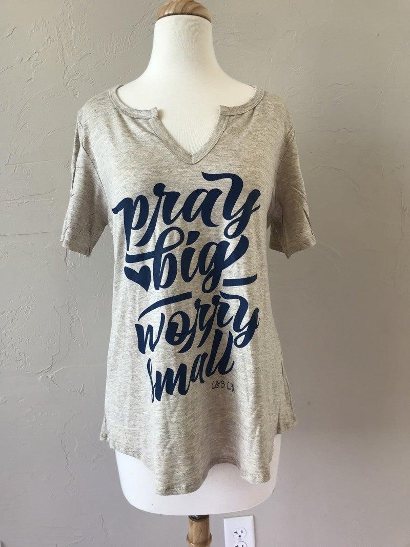 Pray Big Worry Small V-Neck Graphic Tee ~ Sizes 4-20