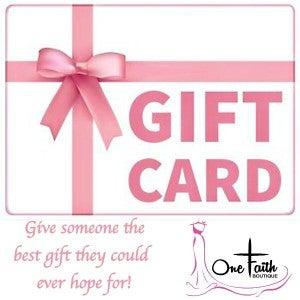 One Faith Boutique Gift Card *Final Sale*
