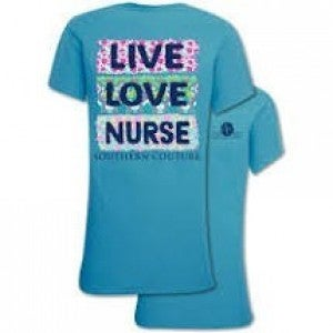 SOUTHERN COUTURE LIVE LOVE NURSE TSHIRT