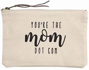 YOU'RE THE MOM.COM MAKEUP BAG