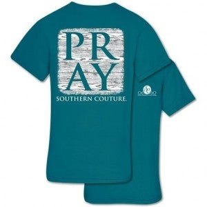 SOUTHERN COUTURE PRAY TSHIRT