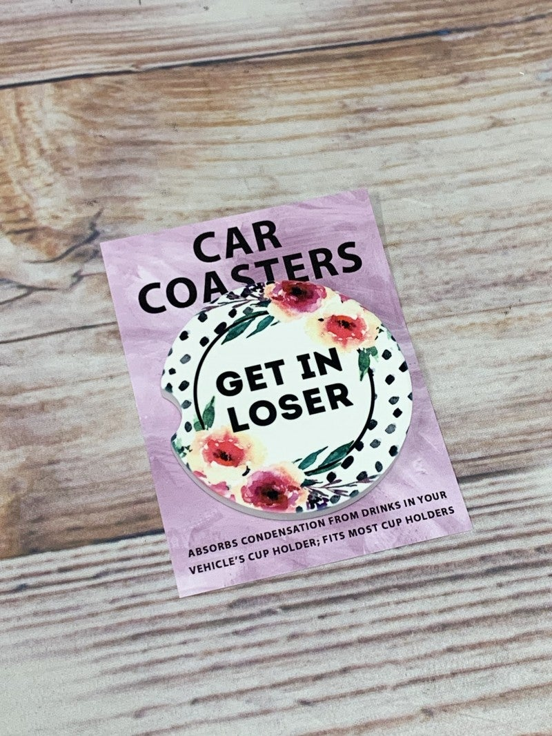 Get In Loser Car Coaster