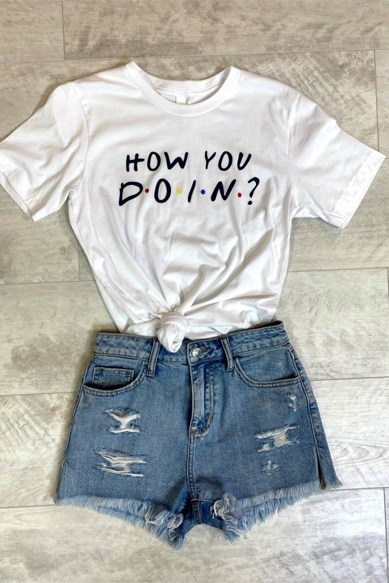 How You Doin Graphic Tee