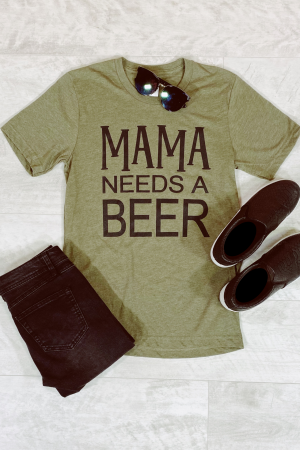 Mama Needs Graphic Tee