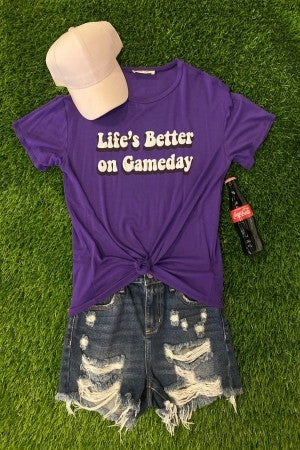 Life's Better On Gameday Top - 82