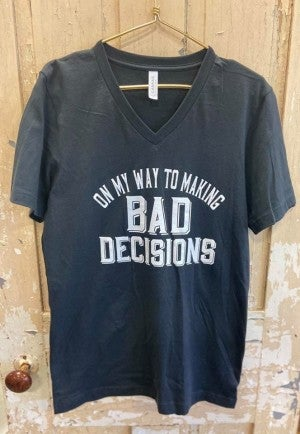 Bad Decisions Graphic Tee