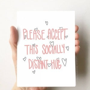 Please Accept This Socially Distance Hug greeting card