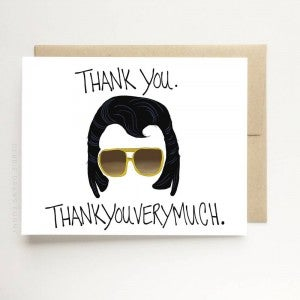 Thank you. Thankyouverymuch. Elvis card
