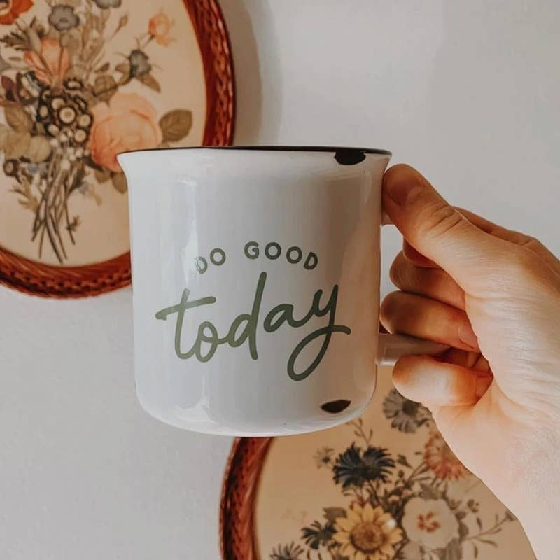 "'Do Good Today"" ceramic mug 15 oz"