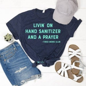 'Livin' on Hand . . .and a Prayer' shirt