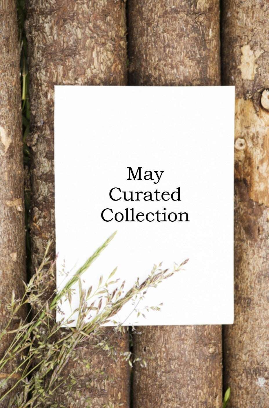 May Curated Collection