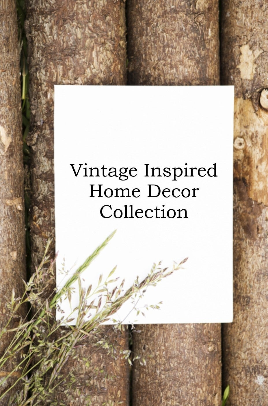 Vintage Inspired Home Decor Collection