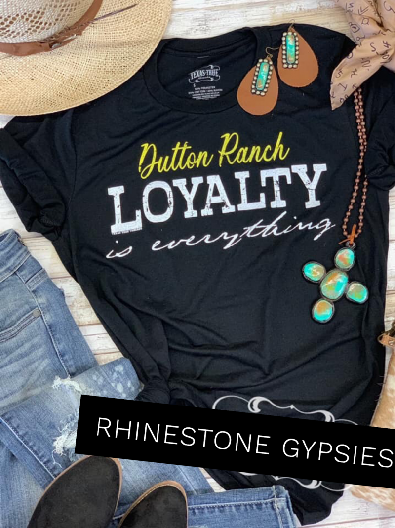 Dutton Ranch Loyalty