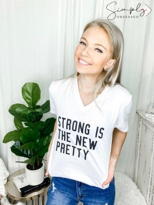"""Strong is the new pretty"" print v neck top(plus)"